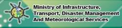 Ministry of Infrastructure, Transport, Disaster Management and Meteorological Services